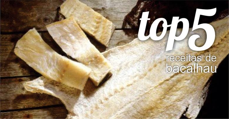 Top 5 Receitas de Bacalhau