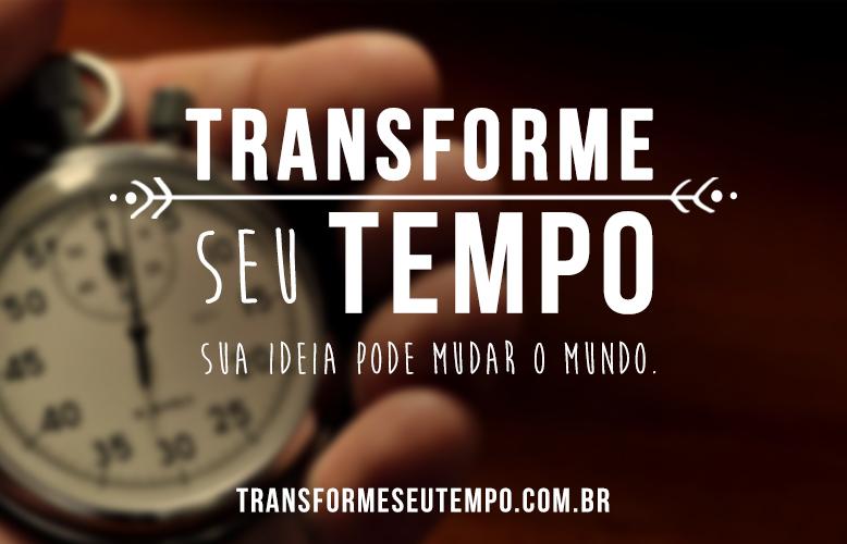 Transforme o seu tempo