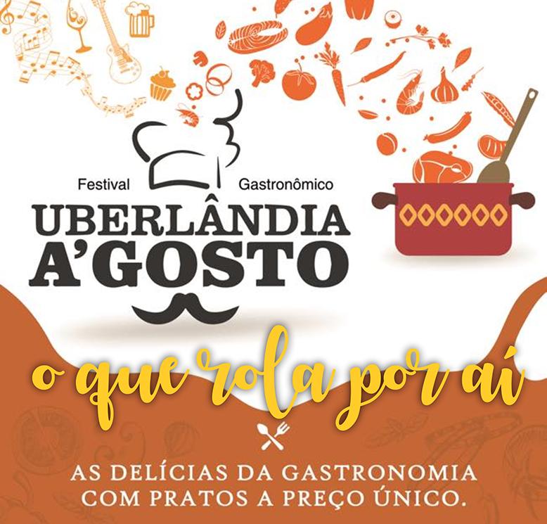 Festival Gastronômico Uberlândia A´gosto